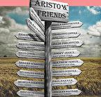 ARISTO AND FRIENDS