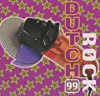DUTCH ROCK 99